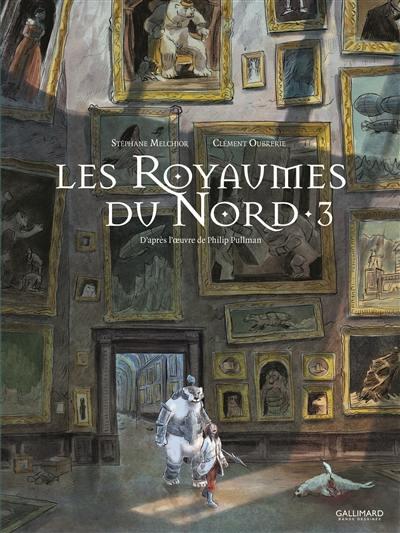 Les royaumes du Nord : à la croisée des mondes, Vol. 3
