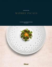 Collection Mathieu Pacaud. Volume 1,