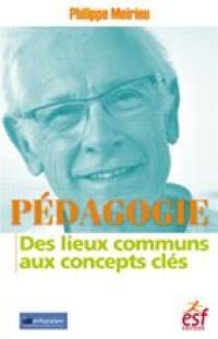 Pédagogie : des lieux communs aux concepts clés