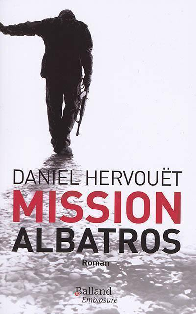 Mission Albatros : thriller