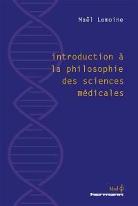 Introduction à la philosophie des sciences médicales