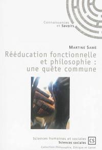 Rééducation fonctionnelle et philosophie