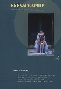 Skén&graphie : coulisses des arts du spectacle et des scènes émergentes. n° 4, Médée à l'opéra