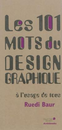 Les 101 mots du design graphique à l'usage de tous