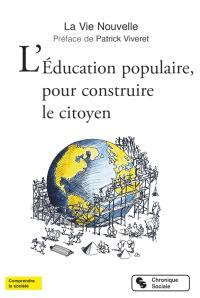 L'éducation populaire, pour construire le citoyen