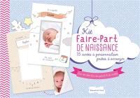 Kit faire-part de naissance : 15 cartes à personnaliser prêtes à envoyer : avec des idées déco, des gabarits & des modèles