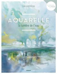 Aquarelle : la lumière de l'eau