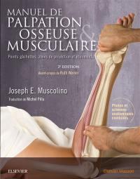 Manuel de palpation osseuse & musculaire