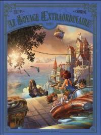 Le voyage extraordinaire. Volume 4