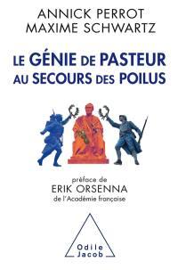 Le génie de Pasteur au secours des poilus
