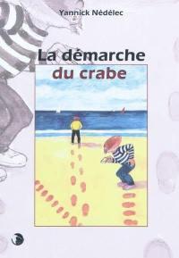 La démarche du crabe