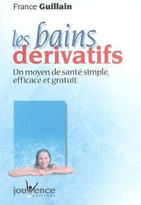 Les bains dérivatifs