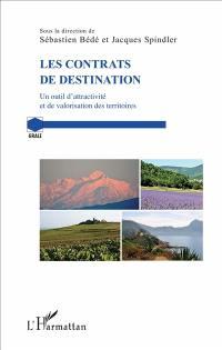 Les contrats de destination : un outil d'attractivité et de valorisation des territoires