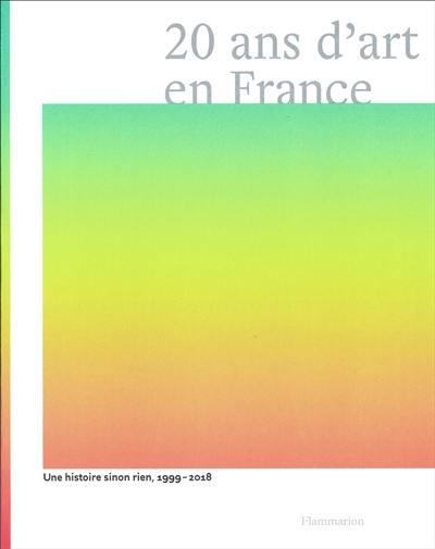 20 ans d'art en France