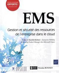 EMS : gestion et sécurité des ressources de l'entreprise dans le cloud
