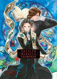 Vatican miracle examiner. Volume 2,