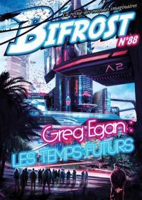 Bifrost. n° 88, Greg Egan : les temps futurs