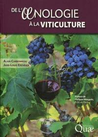 De l'oenologie à la viticulture