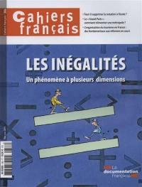 Cahiers français. n° 386, Les inégalités, un phénomène à plusieurs dimensions