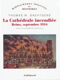 La cathédrale incendiée