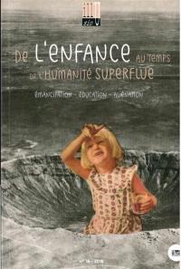 Illusio. n° 18, De l'enfance au temps de l'humanité superflue (1)