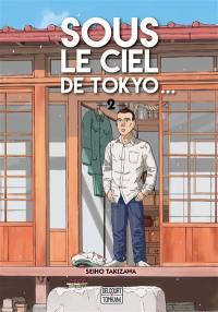 Sous le ciel de Tokyo.... Volume 2