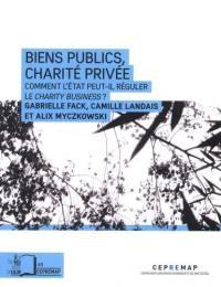 Biens publics, charité privée