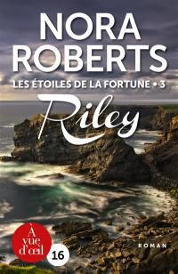 Les étoiles de la fortune. Volume 3, Riley