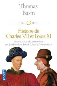 Histoire de Charles VII et de Louis XI