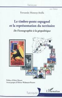 Le timbre poste espagnol et la représentation du territoire