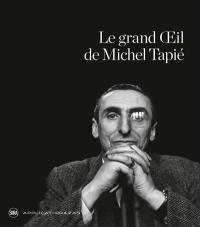 Le grand oeil de Michel Tapié