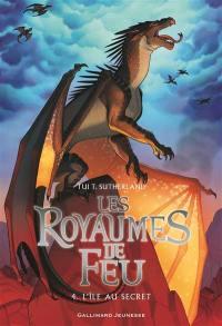 Les royaumes de feu. Volume 4, L'île au secret