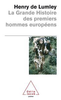 La grande histoire des premiers hommes européens