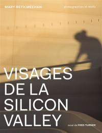 Visages de la Silicon Valley