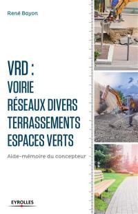 VRD : voirie, réseaux divers, terrassements, espaces verts