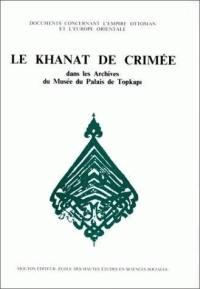 Le Khanat de Crimée dans les archives du musée du palais de Topkapi