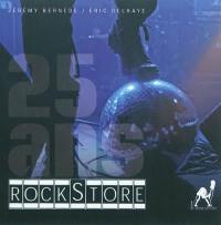 25 ans, Rockstore