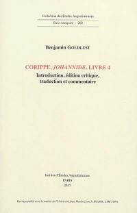 Corippe, Johannide, livre 4 : introduction, édition critique, traduction et commentaire