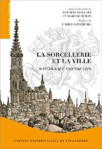 La sorcellerie et la ville = Witchcraft and the city