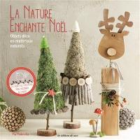 La nature enchante Noël