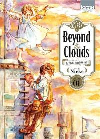 Beyond the clouds. Volume 1, Beyond the clouds
