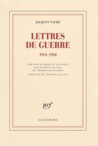 Lettres de guerre : 1914-1918