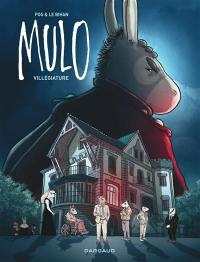 Mulo. Volume 2, Villégiature