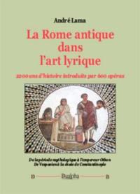 La Rome antique dans l'art lyrique