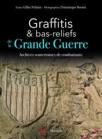 Graffitis et bas-reliefs de la Grande Guerre