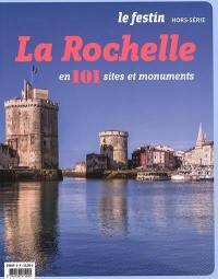 Festin (Le), hors série, La Rochelle en 101 sites et monuments