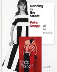 Dancing in the street, Peter Knapp et la mode