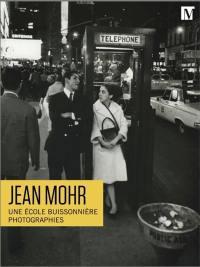 Jean Mohr, une école buissonnière