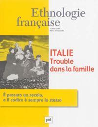 Ethnologie française. n° 2 (2016), Italie : trouble dans la famille