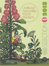 Revue des livres pour enfants (La). n° 303, Sélection 2018